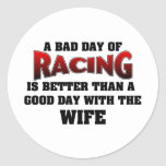 A Bad Day Of Racing... Round Stickers