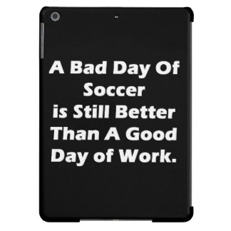 A Bad Day Of Soccer iPad Air Case