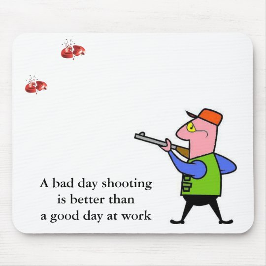 A bad day shooting..... mouse pad