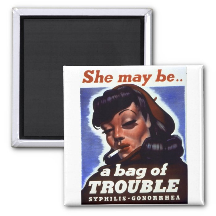 """""""A Bag of Trouble"""" WWII STI Warning Soldiers 2 Inch Square Magnet"""