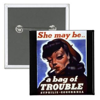 """""""A Bag of Trouble"""" WWII STI Warning Soldiers Button"""