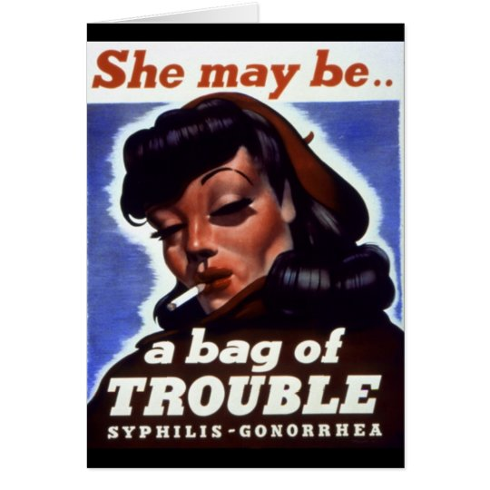 """""""A Bag of Trouble"""" WWII STI Warning Soldiers Card"""