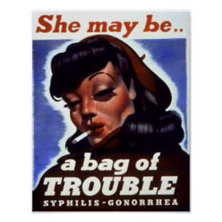 """""""A Bag of Trouble"""" WWII STI Warning Soldiers Poster"""