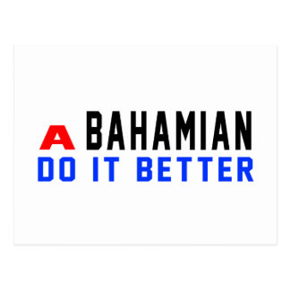 A Bahamian Do It Better Post Cards