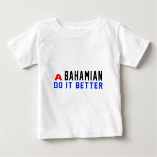 A Bahamian Do It Better Tee Shirt