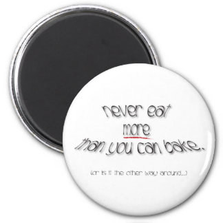 A Baker's Oath 2 Inch Round Magnet