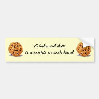A balanced diet cookie in each hand bumper sticker