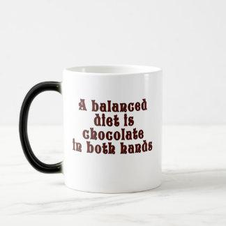 A balanced diet is chocolate in both hands magic mug