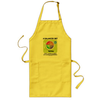 A Balanced Diet Is Not Matter Of Weight (MyPlate) Long Apron