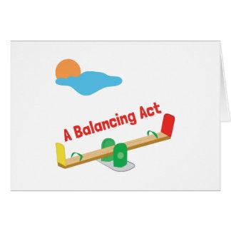 A Balancing Act Greeting Card