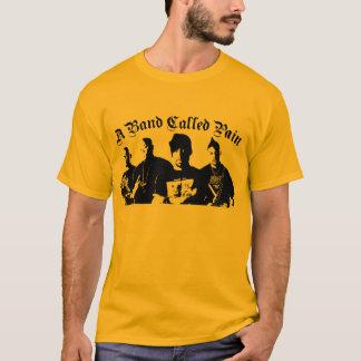a band called pain T-Shirt