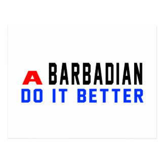 A Barbadian or Bajuns Do It Better Postcard