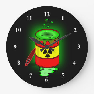 A Barrel of Toxic Waste. Large Clock