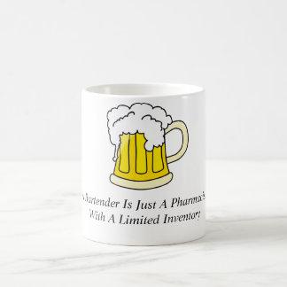 A Bartender Is Just A Pharmacist Coffee Mug