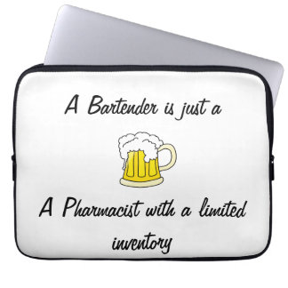 A Bartender is Just A Pharmacist Laptop Sleeve