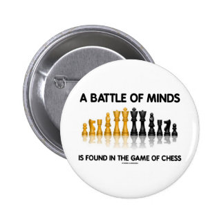 A Battle Of Minds Is Found In The Game Of Chess 2 Inch Round Button
