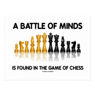 A Battle Of Minds Is Found In The Game Of Chess Postcard