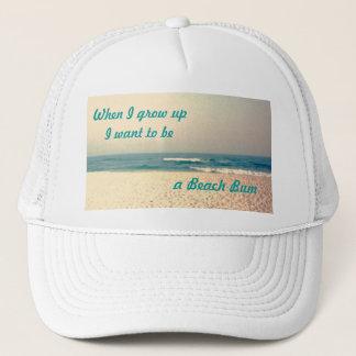 a Beach Bum, When I grow upI want t... Trucker Hat