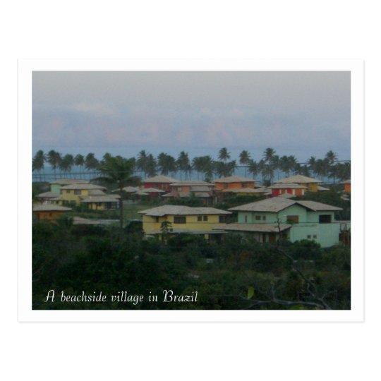 A beachside village in Brazil pos... - Customized Postcard