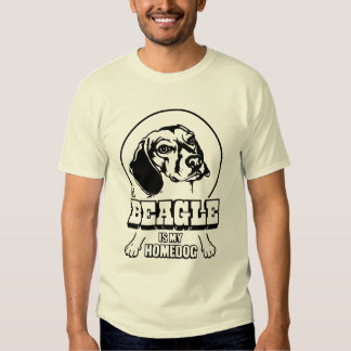 A Beagle is My Homedog T Shirt