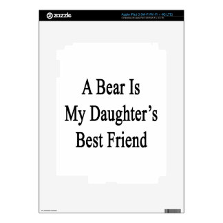 A Bear Is My Daughter's Best Friend Decals For iPad 3