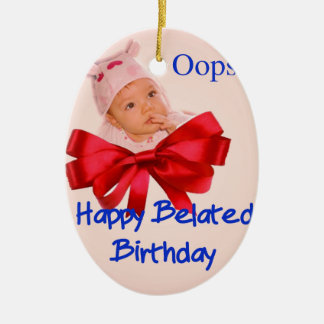 A beautiful toddler regrets to belated birthdate ceramic ornament