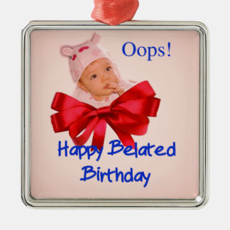 A beautiful toddler regrets to belated birthdate metal ornament