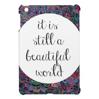 A Beautiful World Case For The iPad Mini