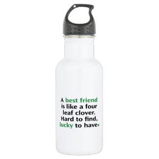 A Best Friend Is Like A Four Leaf Clover Water Bottle