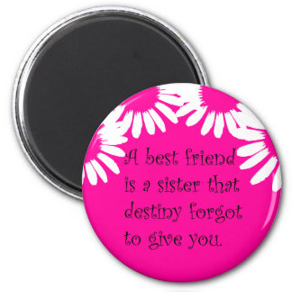 """A Best Friend..."" Magnet"