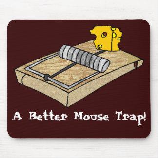 A Better Mouse Trap! Mouse Pad