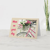 A BICYCLE-FLOWERS-AND LOVE AT **MOTHER'S DAY** CARD