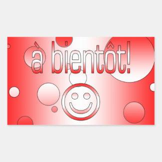 A Bientôt! Canada Flag Colors Pop Art Rectangular Sticker