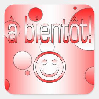 A Bientôt! Canada Flag Colors Pop Art Square Sticker