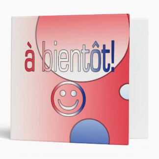 A Bientôt! French Flag Colors Pop Art 3 Ring Binder