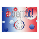 A Bientôt! French Flag Colors Pop Art Greeting Cards