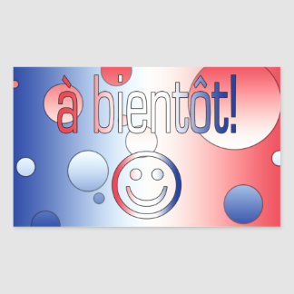 A Bientôt! French Flag Colors Pop Art Rectangular Sticker