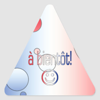A Bientôt! French Flag Colors Pop Art Triangle Sticker