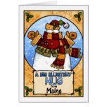 A Big Blustery Hug from Maine Greeting Card