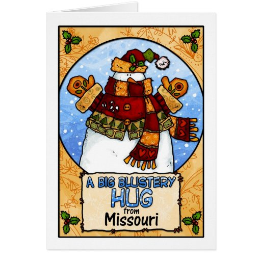 A Big Blustery Hug from Missouri Greeting Card