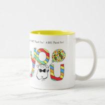 """""""A BIG Thank You!""""  Mug"""