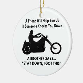 A Biker Brother Says Stay Down I Got This Double-Sided Ceramic Round Christmas Ornament
