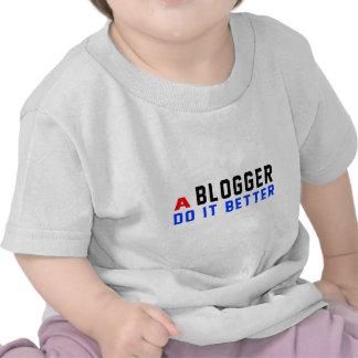 A Blogger Do It Better Tshirt