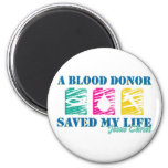 A blood donor saved JC Fridge Magnets