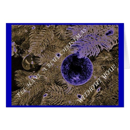 """A """"Blue"""" Christmas Card"""