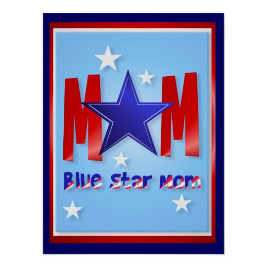 A Blue Star Mom-lettered Posters