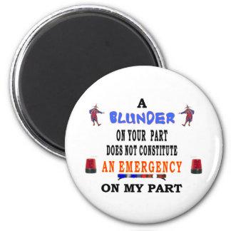 A BLUNDER MAGNET