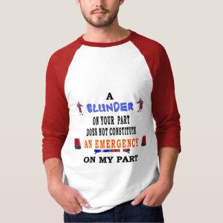 A BLUNDER T SHIRT