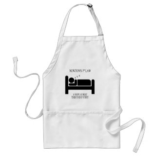 A Body At Rest Tends To Stay At Rest Newtons Law Adult Apron