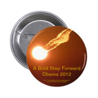 A Bold Step Forward Obama 2012 Pinback Button